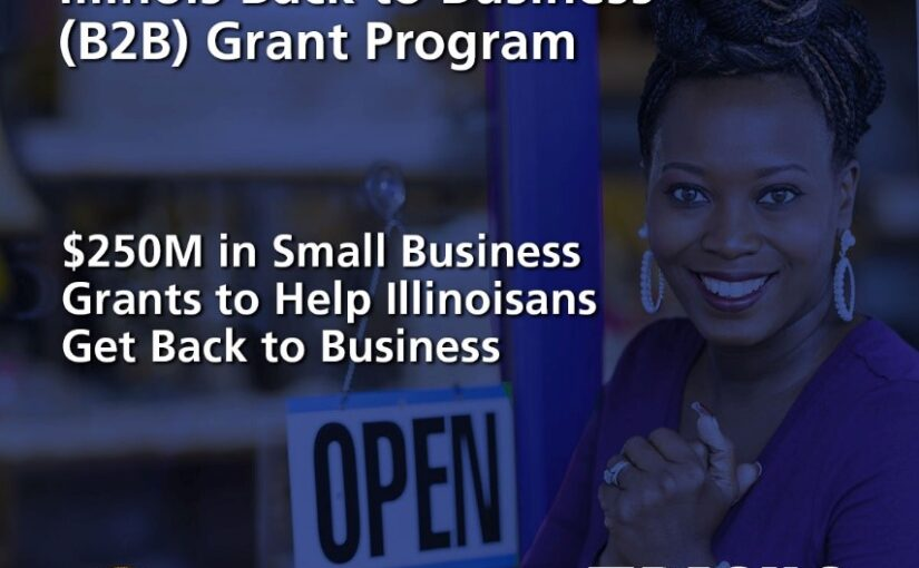 Illinois Announces Back To Business Grants for Small Business Relief